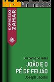 João e o pé de feijão: Um conto de fadas