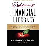 Redefining Financial Literacy: Unlocking the Hidden Forces of Your Financial Future