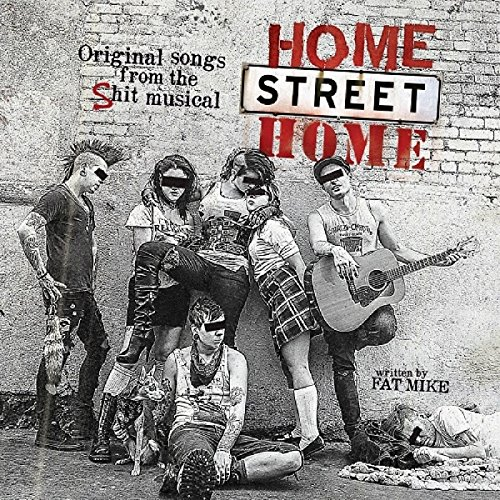 CD : NOFX - Home Street Home: Original Songs from Shit Musical (CD)