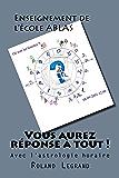 Vous aurez réponse à tout !: Astrologie horaire - Méthode ABLAS