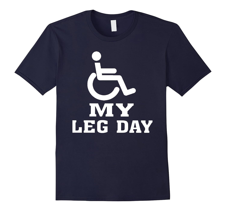 Funny Leg Day Tshirts for Man Women Gym Fitness-PL