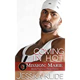 Coming in Hot: Mission: Marie (Born To Fight Task Force)