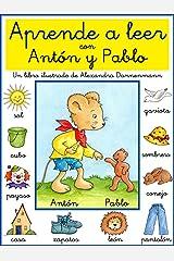 Aprende a leer con Antón y Pablo - Un libro infantil con pictogramas y tipografía escolar. (Spanish Edition) Kindle Edition