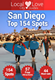 San Diego Top 154 Spots: 2015 Travel Guide to SanDiego, California (California City Guides)