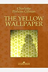 The yellow wallpaper Kindle Edition