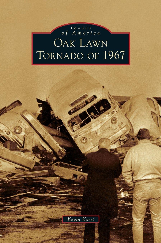 Oak Lawn Tornado of 1967 PDF ePub fb2 ebook