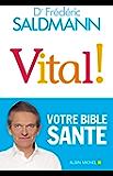 Vital ! (A.M. SOCIETE) (French Edition)
