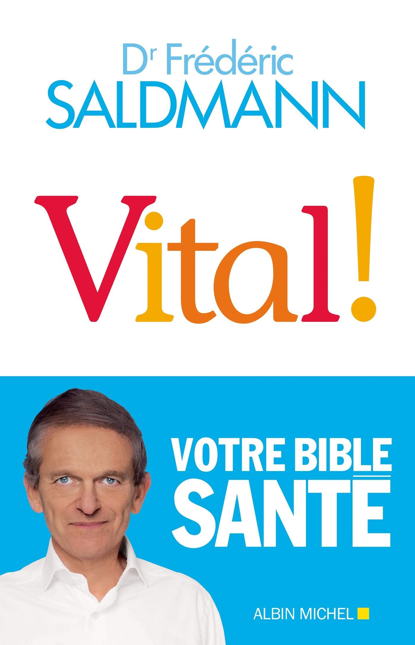 Vital ! (A.M. SOCIETE) por Frédéric Saldmann