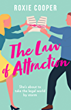 The Law of Attraction: The smart and sassy rom-com that will make you laugh out loud!