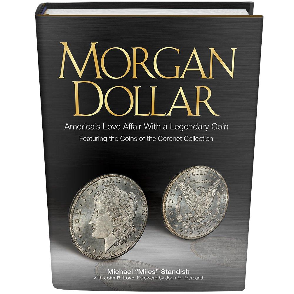 Morgan Dollar: America's Love Affair with a Legendary Coin