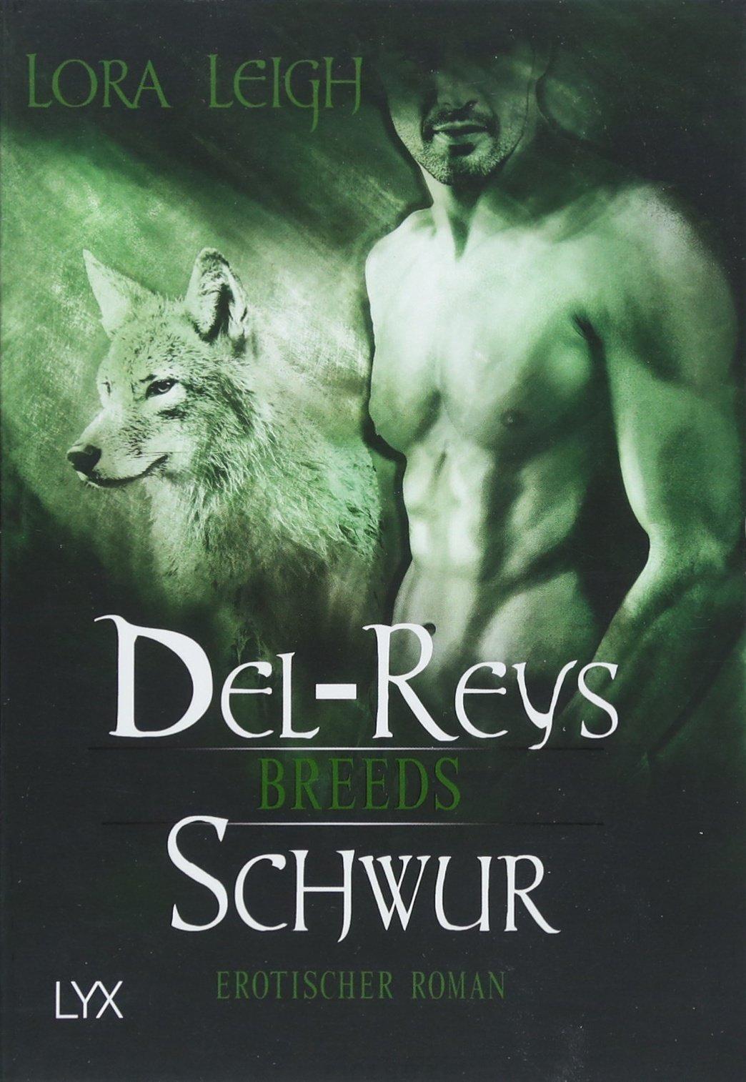Breeds - Del-Reys Schwur (Breeds-Serie, Band 13)