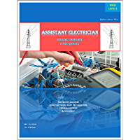 Assistant Electrician Trade Theory: Easy to Learn (English Edition)