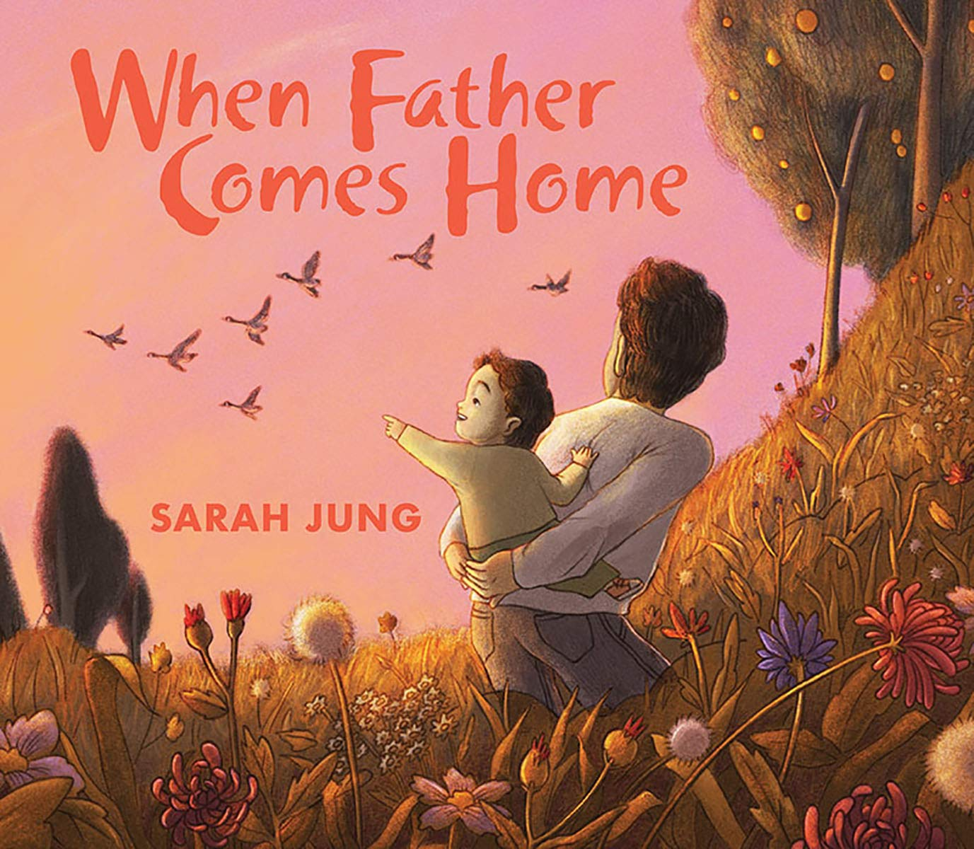 When Father Comes Home: Jung, Sarah, Jung, Sarah: 9781338355703:  Amazon.com: Books