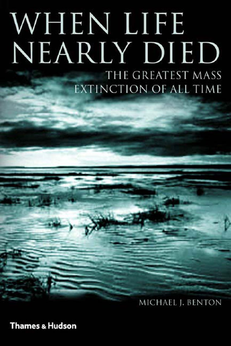 Download When Life Nearly Died: The Greatest Mass Extinction of All Time pdf
