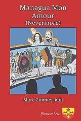 Managua Mon Amour: (Nevermore) Paperback
