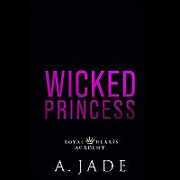 Wicked Princess (Royal Hearts Academy) (English Edition)