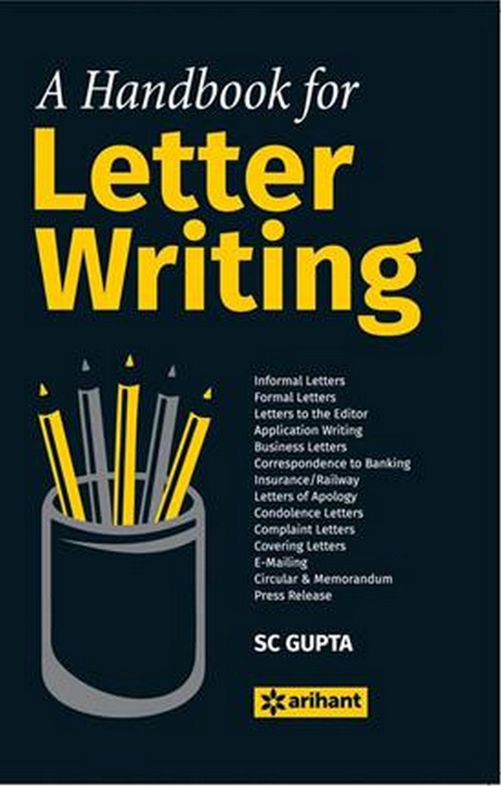 A Handbook for Letter Writing: S C Gupta (Author): 9789350947302