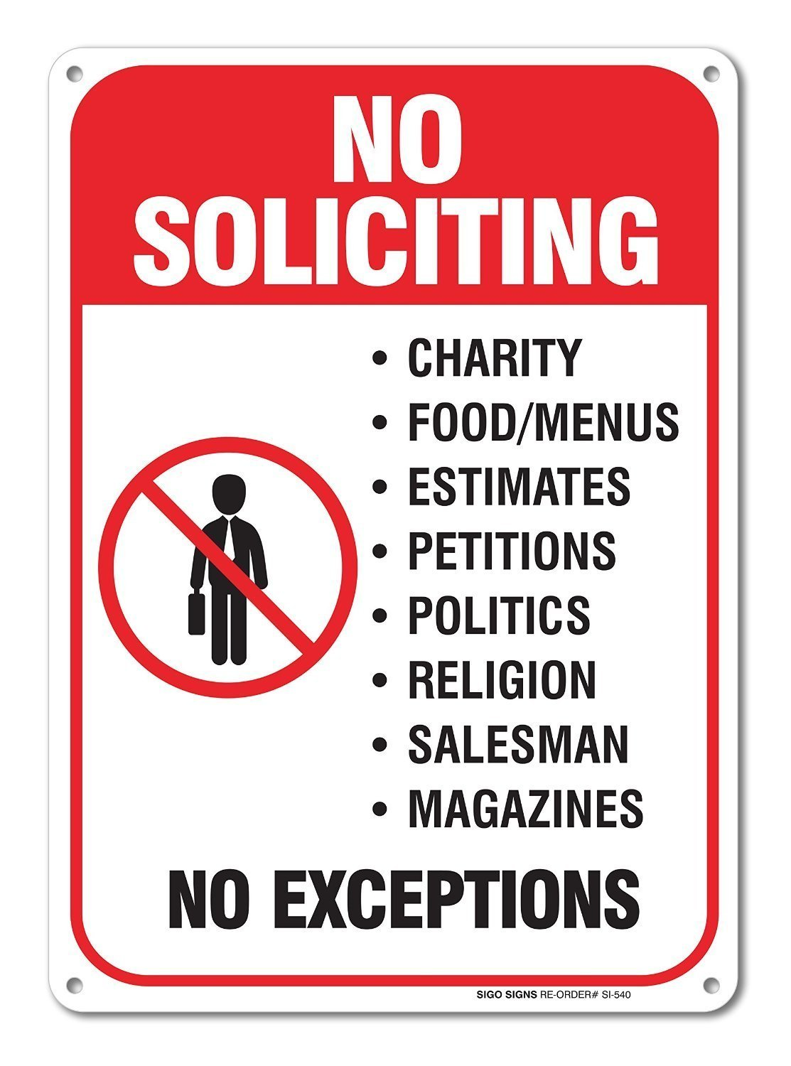 No Soliciting Sign Legend' 10 X 7 Rust Free .40 Aluminum Sign USA Made Of Rust Free Aluminum-UV Printed With Professional Graphics-Easy To Mount Indoors & Outdoors SIGO SIGNS SI-540