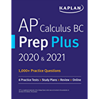 AP Calculus BC Prep Plus 2020 & 2021: 6 Practice Tests + Study Plans + Targeted Review & Practice + Online (Kaplan Test Prep)