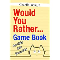 Image for Would You Rather Game Book: For kids 6-12 Years old: Jokes and Silly Scenarios for Children