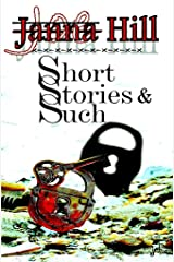 Short Stories & Such Kindle Edition