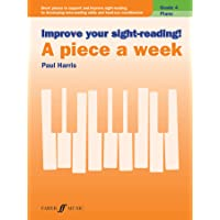 Improve your sight-reading! A piece a week Piano Grade 4