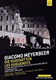 Giacomo Meyerbeer - The Huguenots