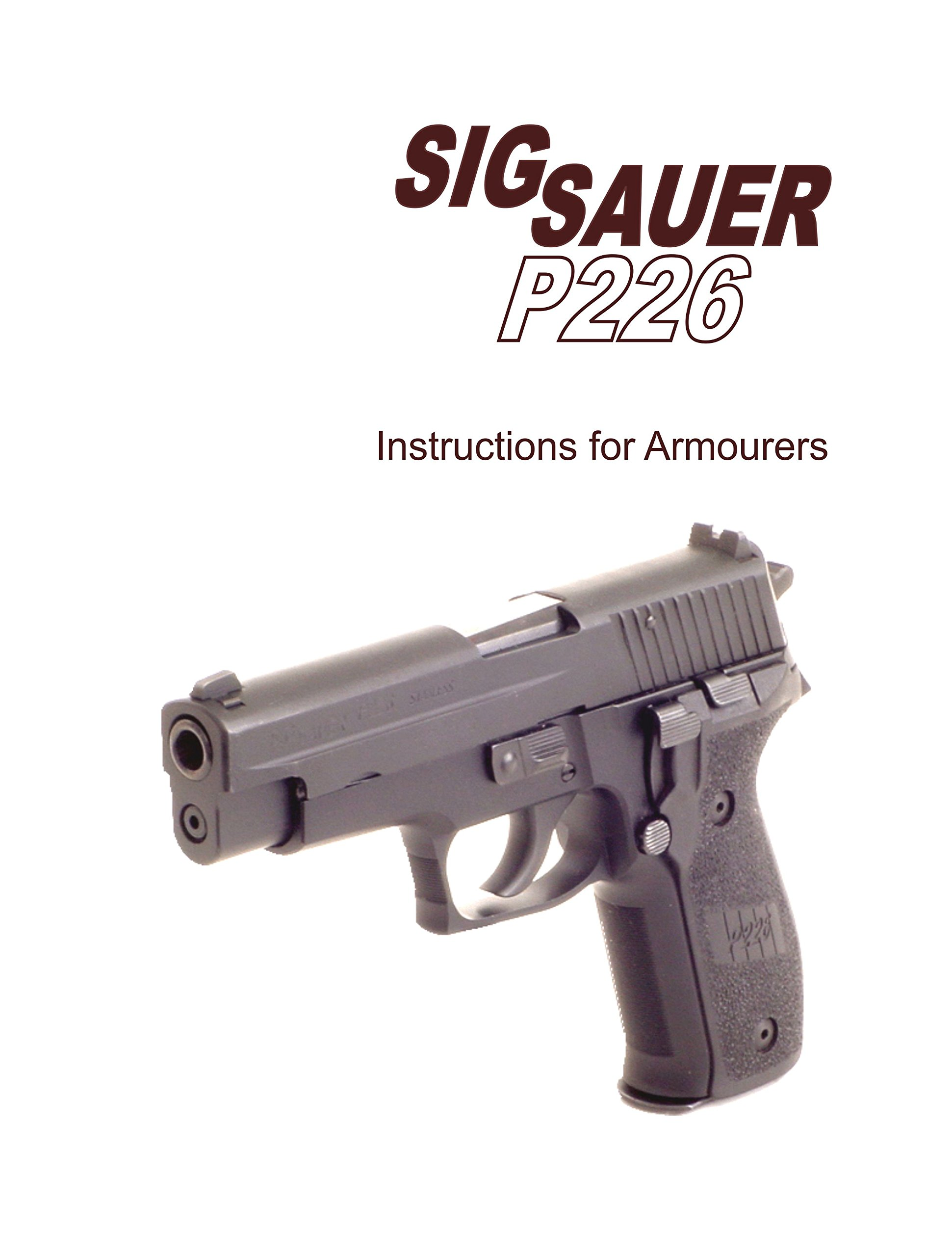 sig sauer p226 instructions for armorers manual: Sig Sauer