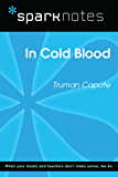 In Cold Blood (SparkNotes Literature Guide) (SparkNotes Literature Guide Series)