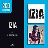 2 CD Originaux : So Much Trouble / Izia