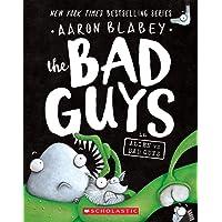 The Bad Guys #6:  Bad Guys in Alien vs Bad Guys