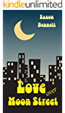 Love Over Moon Street
