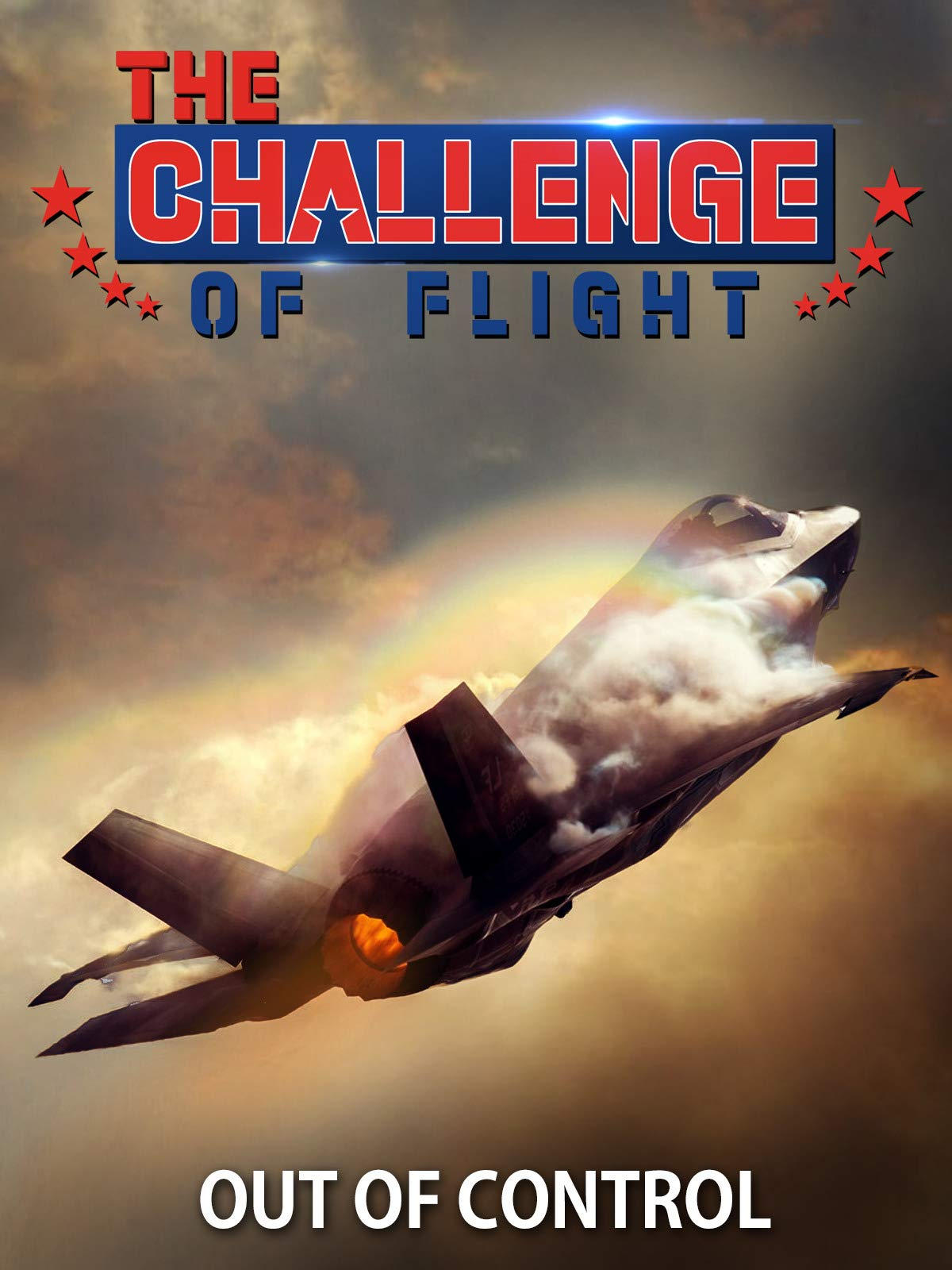 The Challenge of Flight - Out of Control