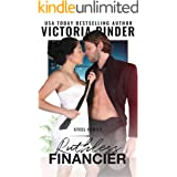 Ruthless Financier: A Temporary Marriage and Opposites Attract Romance (Steel Series Book 2)
