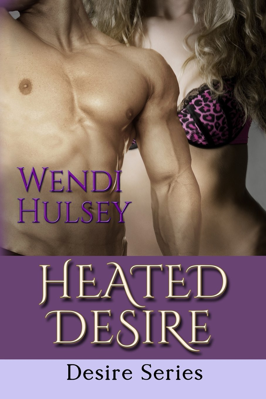 Read Online Heated Desire (Desire Series) (Volume 2) ebook