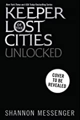 Unlocked Book 8.5 (Keeper of the Lost Cities) Kindle Edition