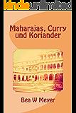 MAHARAJAS, CURRY UND KORIANDER