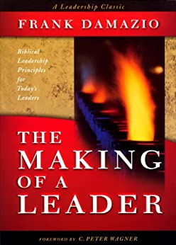 The Making of a Leader by [Damazio, Frank]