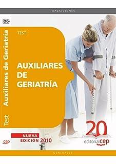 Auxiliares de Geriatría. Test (Colección 68)