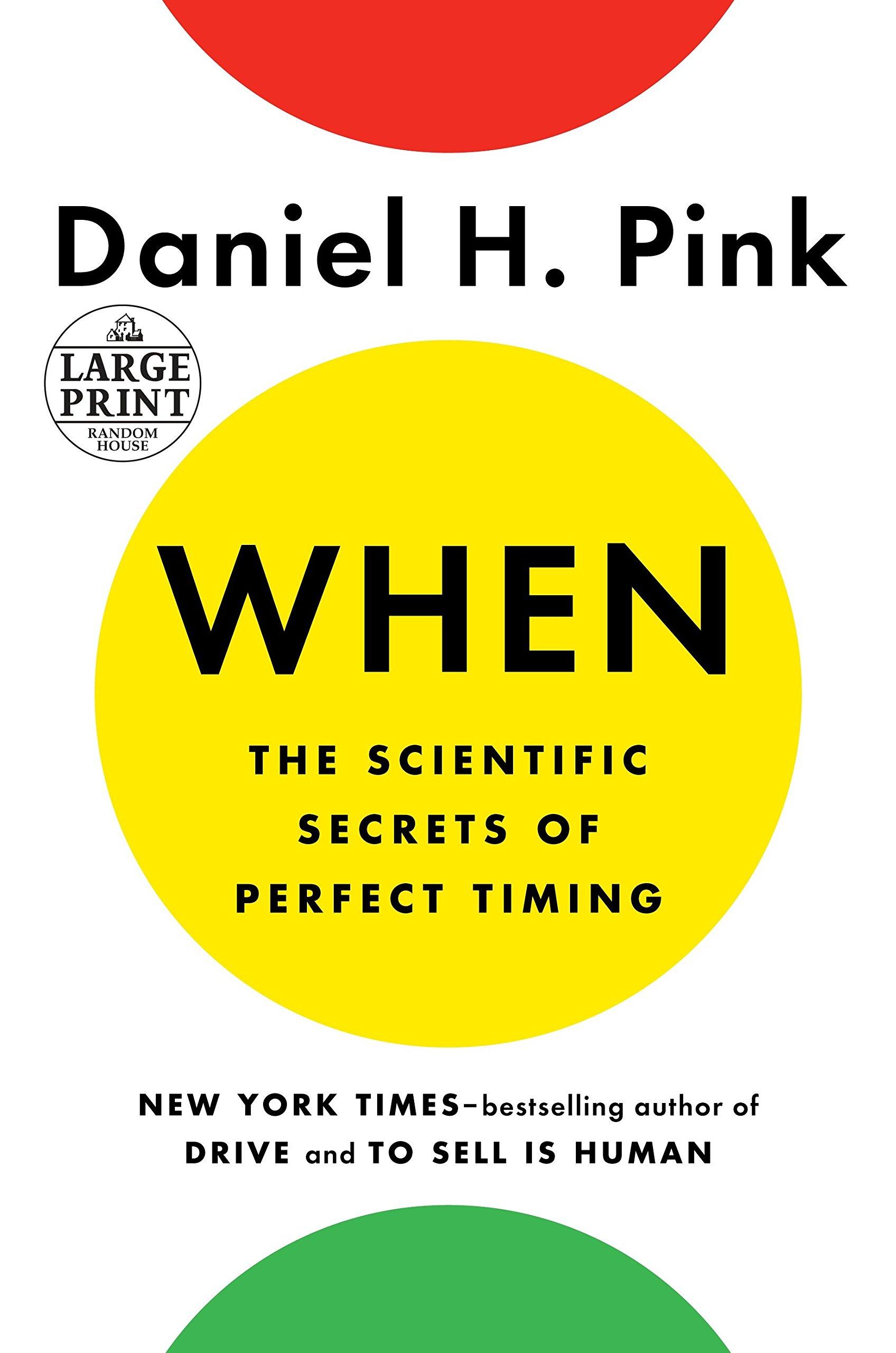 Download When: The Scientific Secrets of Perfect Timing (Random House Large Print) PDF ePub ebook