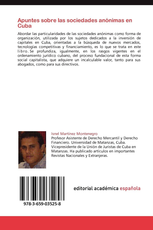 Apuntes Sobre Las Sociedades Anonimas En Cuba: Amazon.es: Isnel Mart Nez Montenegro, Isnel Martinez Montenegro: Libros