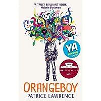 Orangeboy: Winner of the Waterstones Children's Book Prize for Older Children, winner of the YA Book Prize