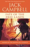 Fate of the Free Lands (Empress of the Endless Sea)