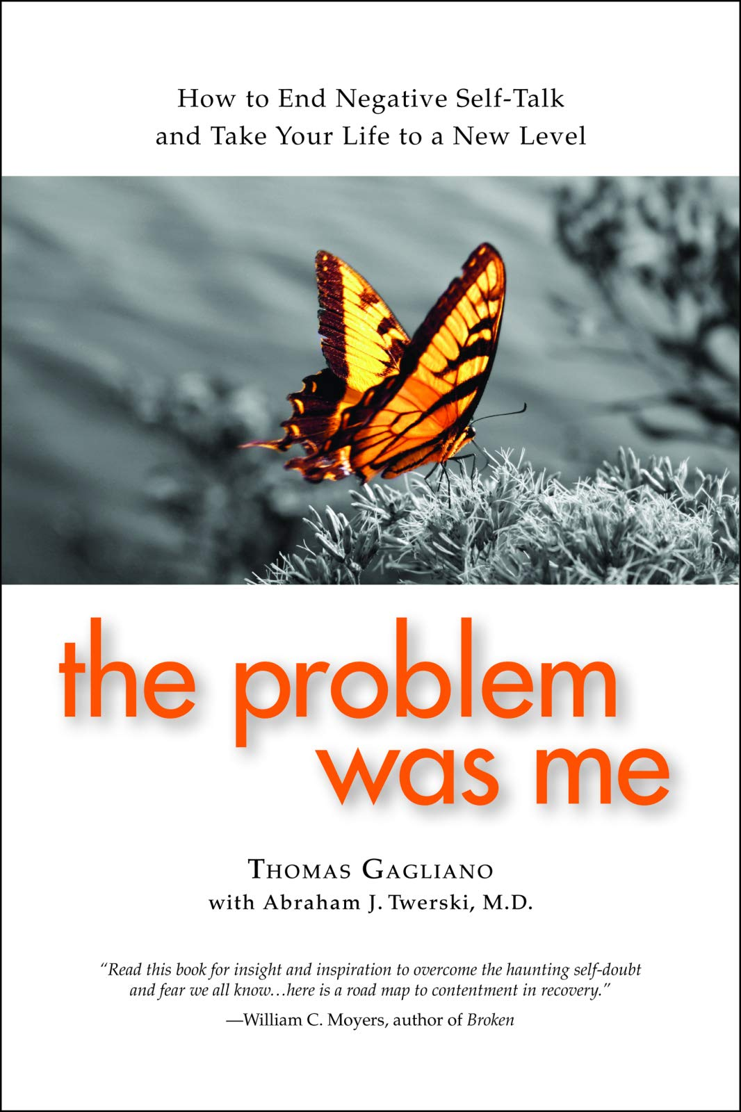 The Problem Was Me: How to End Negative Self-Talk