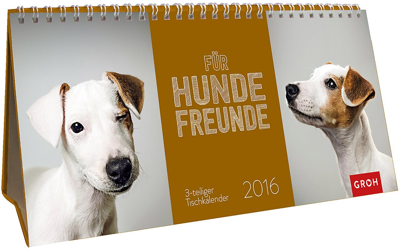 Für Hundefreunde 2016: Tischkalender