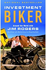 Investment Biker: Around the World with Jim Rogers Paperback