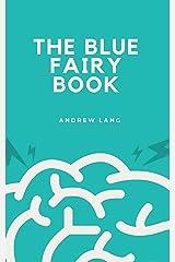 The Blue Fairy Book Kindle Edition