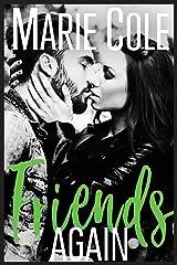 Friends Again (#Justfriends) Paperback