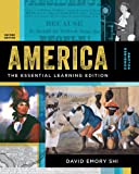 America: The Essential Learning Edition (Second Edition)  (Vol. One-Volume)
