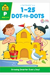 School Zone - Numbers 1-25 Dot-to-Dots Workbook - Ages 3 to 5, Preschool to Kindergarten, Connect the Dots, Numbers, Numerical Order, Counting, and More (School Zone Get Ready!™ Book Series) Paperback